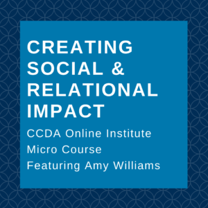 Creating Social and Relational Impact